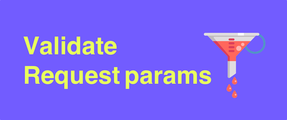 How to validate request params in Phoenix